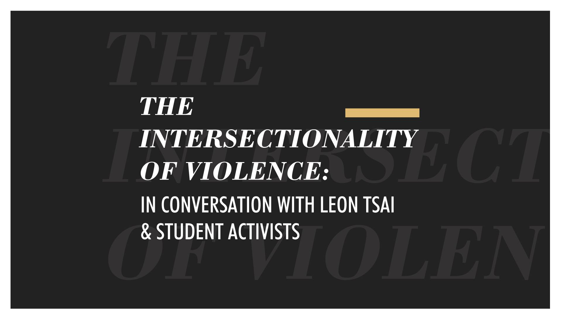 The Intersectionality of Violence November 30th @ 12:00pm