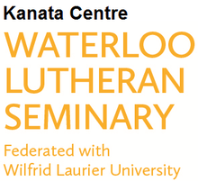 Kanata Centre, Waterloo Lutheran Seminary. Federated with Wilfrid Laurier University.