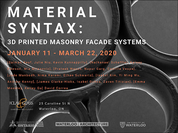 Material Syntax: 3D Printed Masonry Façade Systems January 11 – March 22, 2020, poster
