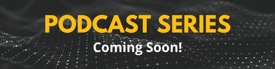 """Podcast Banner - """"Coming Soon!"""""""