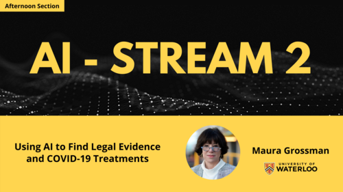 Topic - Using AI to Find Legal Evidence and COVID-19 Treatments