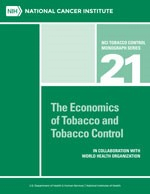 Cover of NCI Tobacco Control Monograph Series 21 - The Economics of Tobacco and Tobacco Control