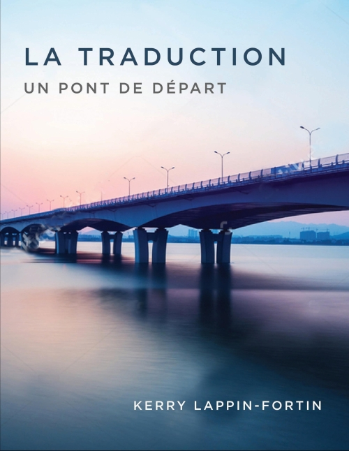 Cover for La traduction Un pont de depart