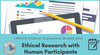 CREATE workshop Ethical Research with Human Participants poster