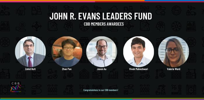 John R. Evans Leaders Fund CBB Member Awardees