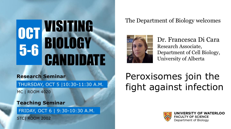 Biology Visiting Candidate, Dr. Francesca Di Cara