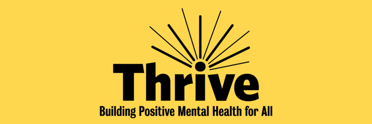 Thrive logo - Building Positive Mental Health for All