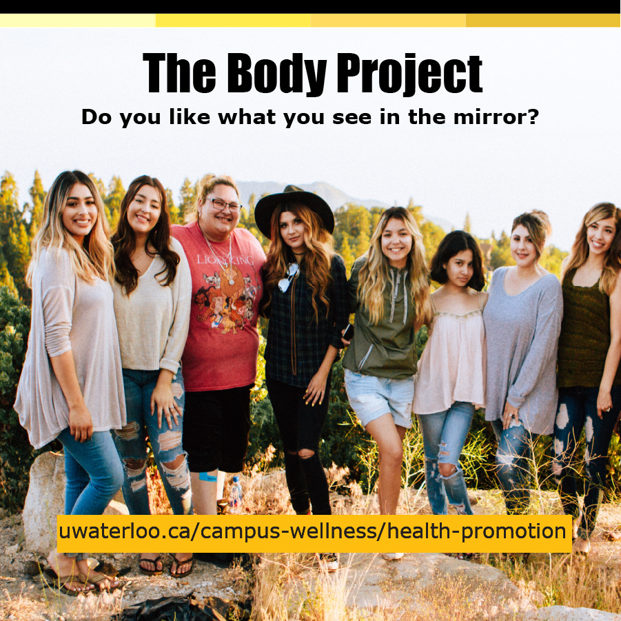 The Body Project ad - Do you like what you see in the mirror - uwaterloo.ca/campus-wellness/health-promotion