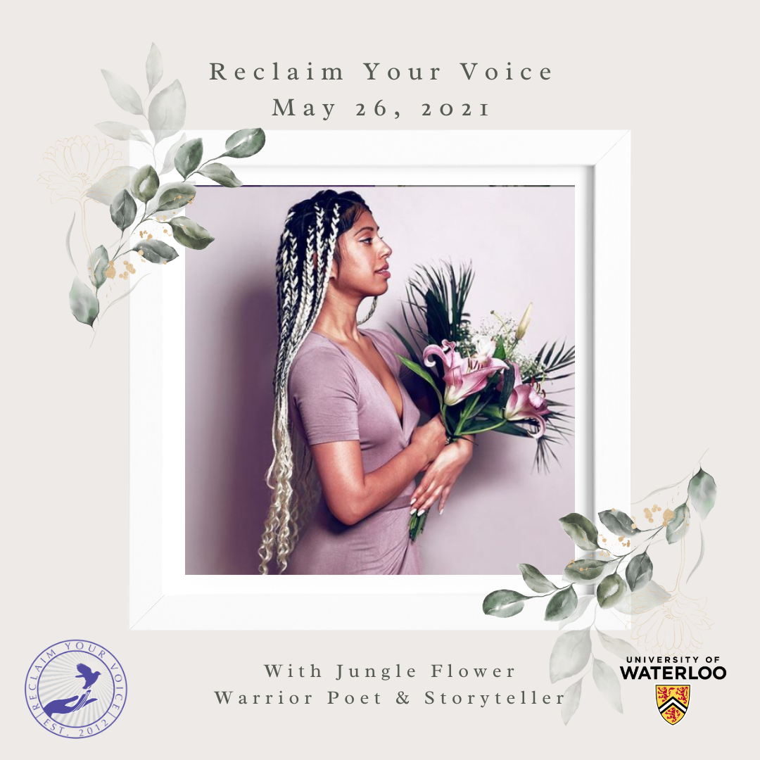 """Photo of Jungle Flower with text """"Reclaim your voice May 26, 2021"""""""
