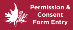 Permission and Consent form entry (external link)