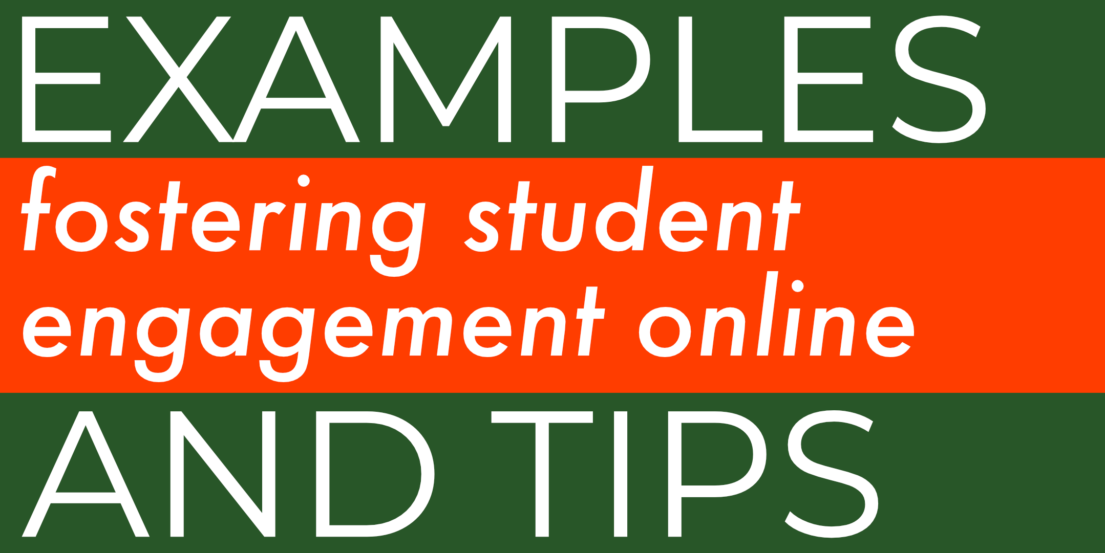 Fostering Student Engagement Online