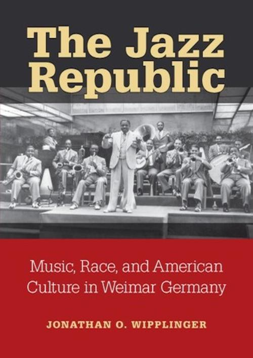 Music, Race, and American Culture in Weimar Germany