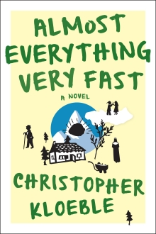 "Cover design for ""Almost Everything Very Fast"" by Christopher Kloeble"