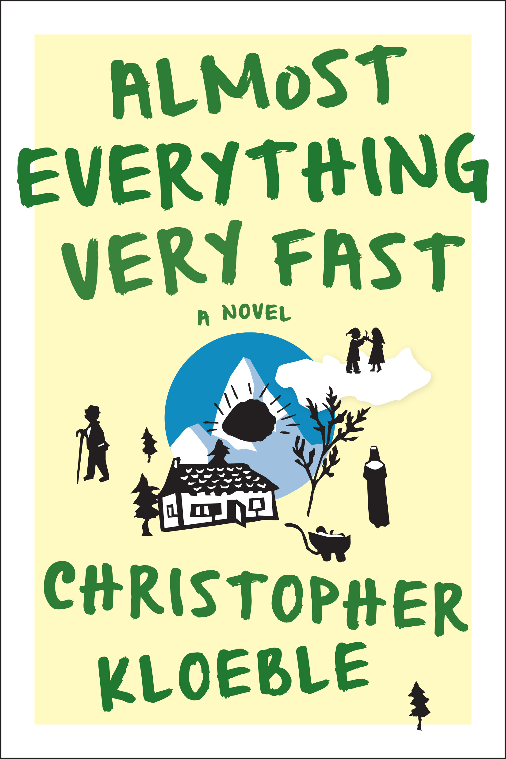 "Cover art for ""Almost Everything Very Fast,"" by Christopher Kloeble."