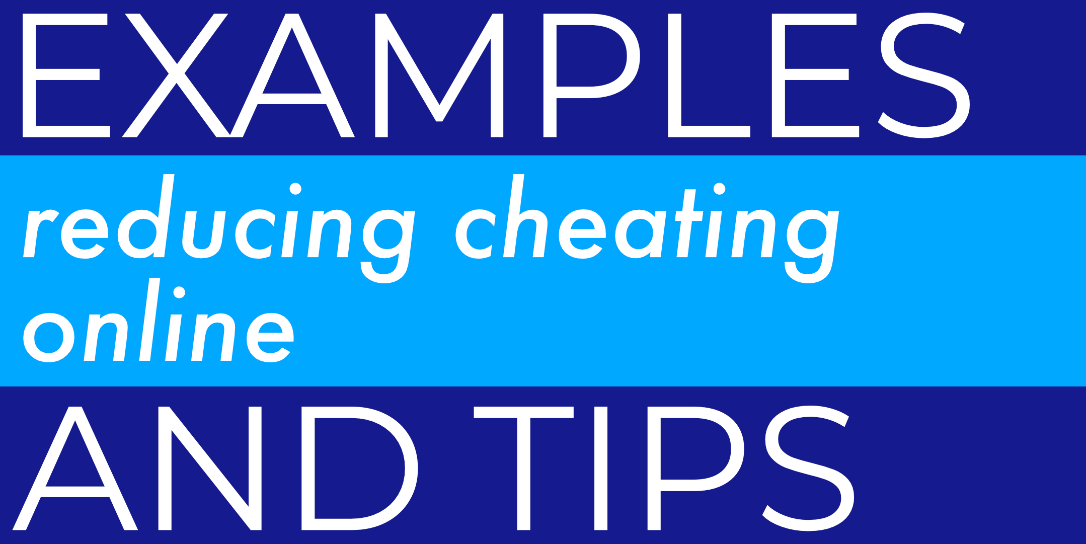 Reducing Cheating Online