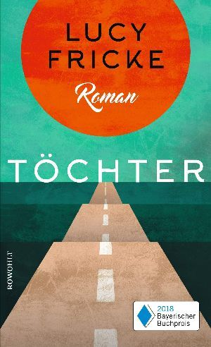 Cover of Toechter by Lucy Fricke