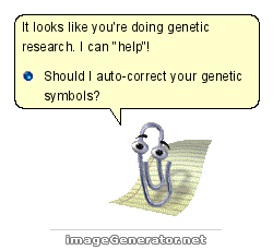 It looks like you're doing genetic research. I can help! Can I auto-correct your genetic symbols?