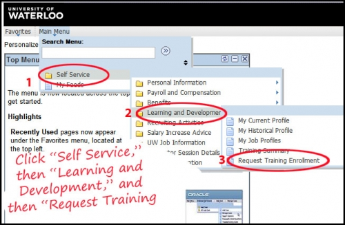 Registration step 2 navigate menu options a) self service b) learning and development c) request training enrollment.