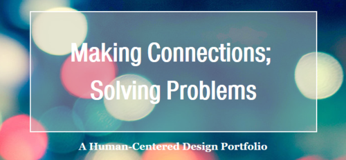 "Screenshot of an ePortfolio titled, ""Making Connections; Solving Problems"""