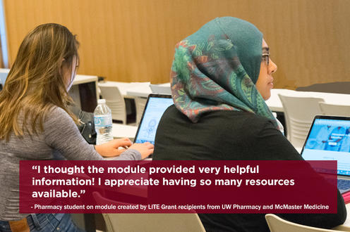 LITE recipients from Waterloo Pharmacy and McMaster Medicine created a blending learning module for professional development