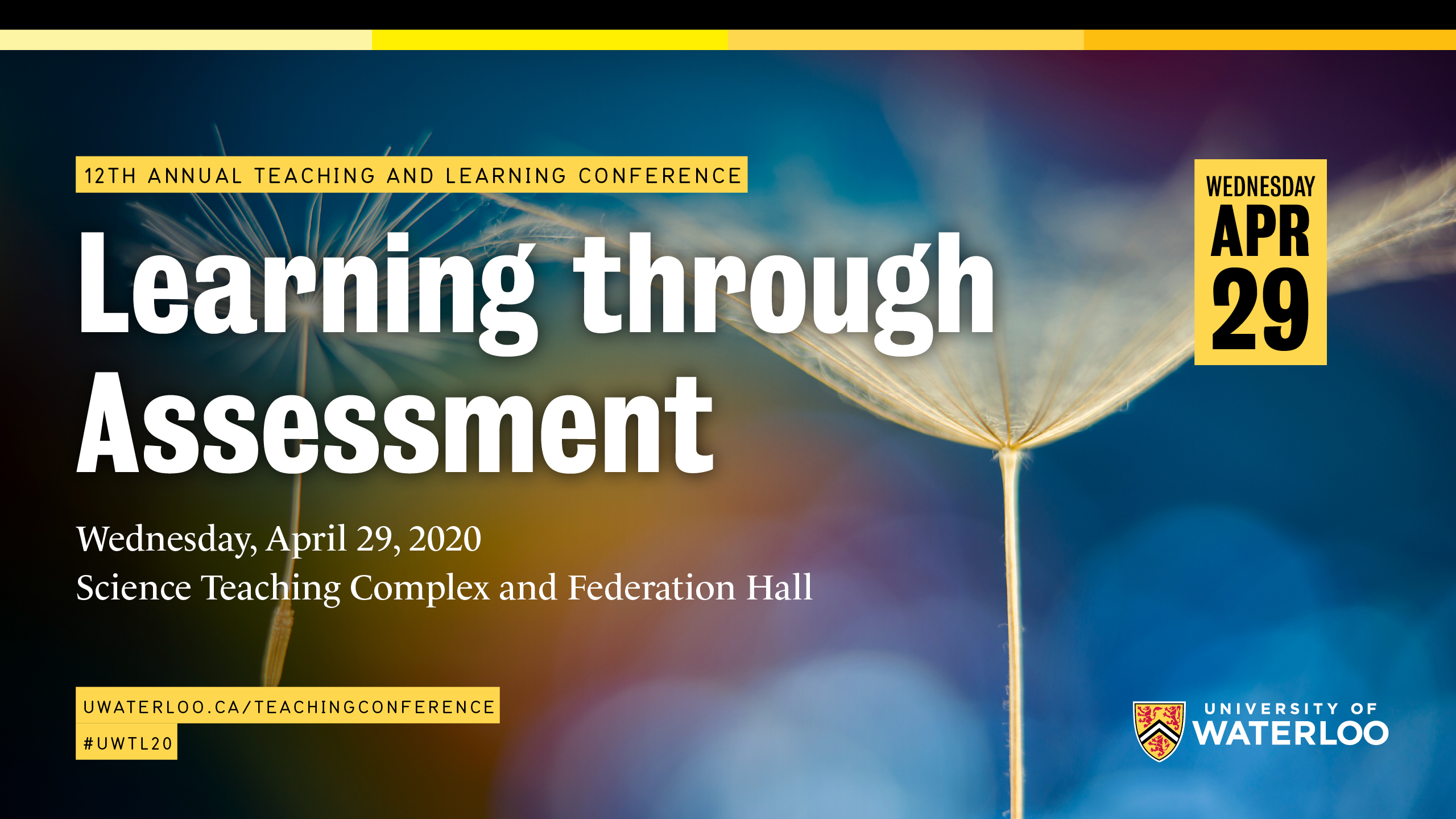 "Image of two flowers gone to seed, with text: ""12th annual Teaching and Learning Conference: Learning Through Assessment"""