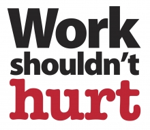 """Work shouldn't hurt"" logo used to promote Global Ergonomics Month"