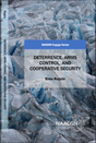 """Cover page for """"Deterrence, arms control, and collective security"""" writing compilation by Ernie Regehr"""