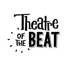 Theatre of the Beat