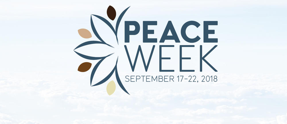 Peace Week - September 17-22, 2018