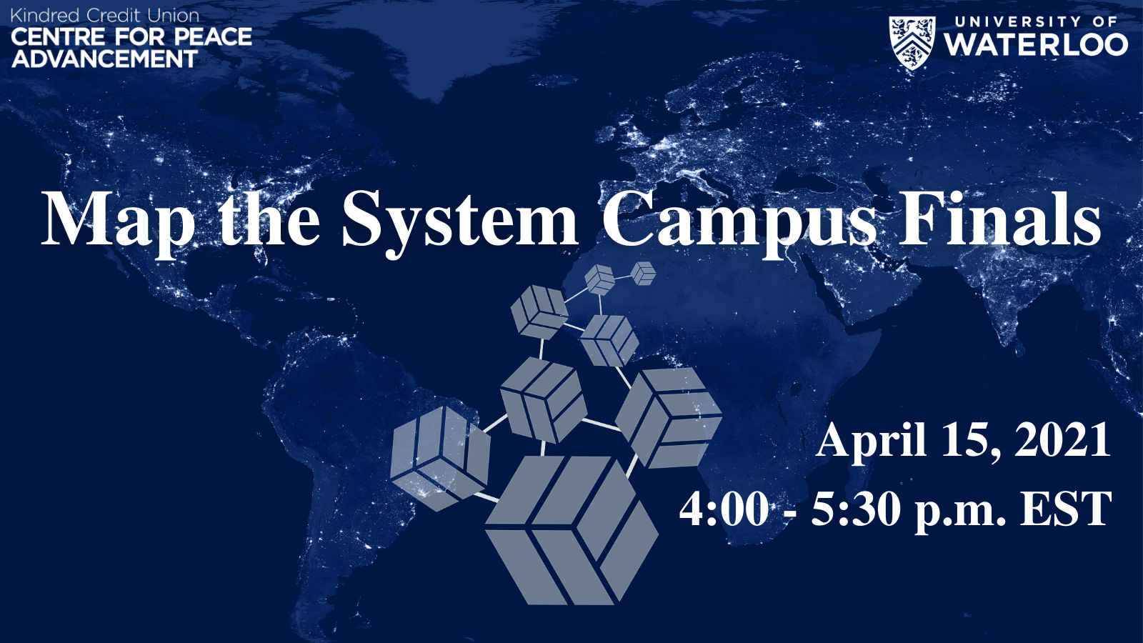 Poster for Map the System Campus Finals 2021 from 4:00 to 5:30 pm on April 15th