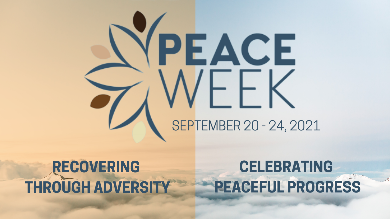 Peace Week 2021: Recovering through adversity and celebrating peaceful progress.
