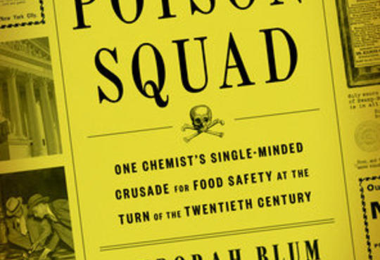 The cover of the book The Poison Squad with a old black and white photo from the 30s