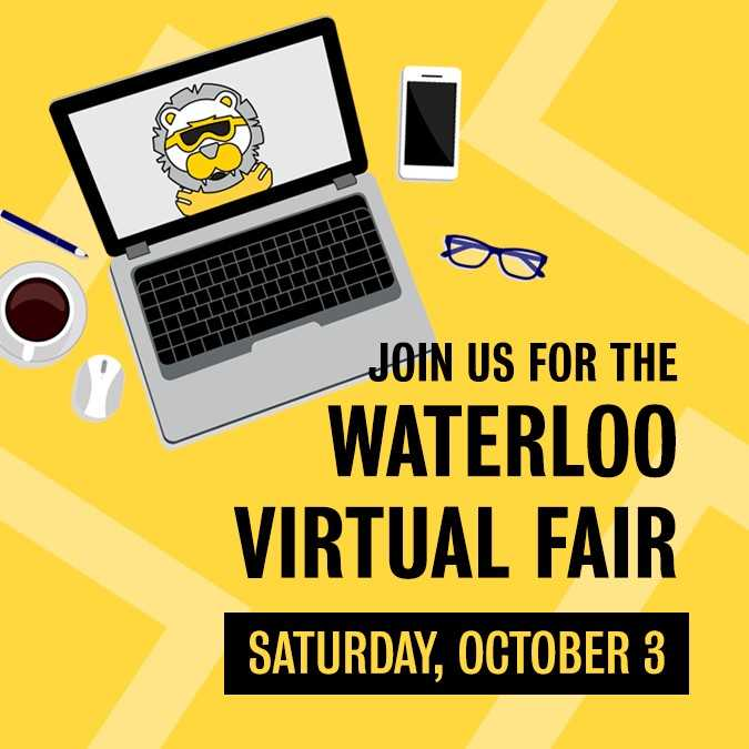 Stylized image reading: Join us for the Waterloo Virtual Fair, Saturday, October 3ed
