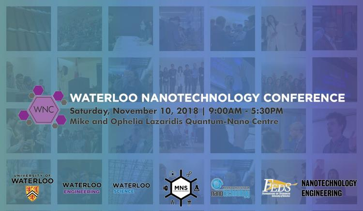 Waterloo Nanotechnology Conference; November 10, 2018; 9am to 5 pm