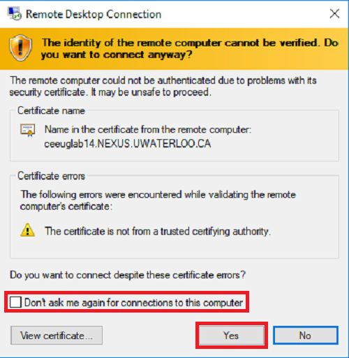 remote desktop connection asks if you want to connect anyway even though ID of remote computer cannot be verified. Don't ask me again for connections to this computer option and the Yes button are outlined with red boxes.