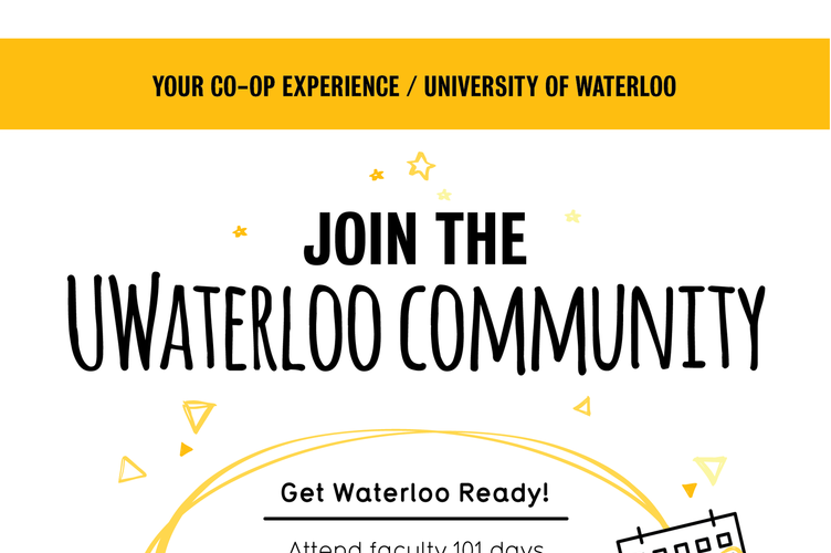 Graphic shows what students can expect when they first join the UWaterloo community as a co-op student