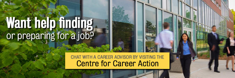 Connect with a career advisor at our centre of career action.