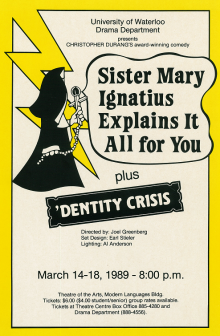 Sister Mary Ignatius Explains It All For You plus 'Dentity Crisis poster