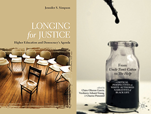 Book Covers for Longing for Justice: Higher Education and Democracy's Agenda and From Uncle Tom's Cabin to The Help: Critical Pe