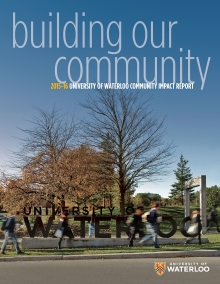 building our community 2015-16 University of Waterloo Community Impact Report