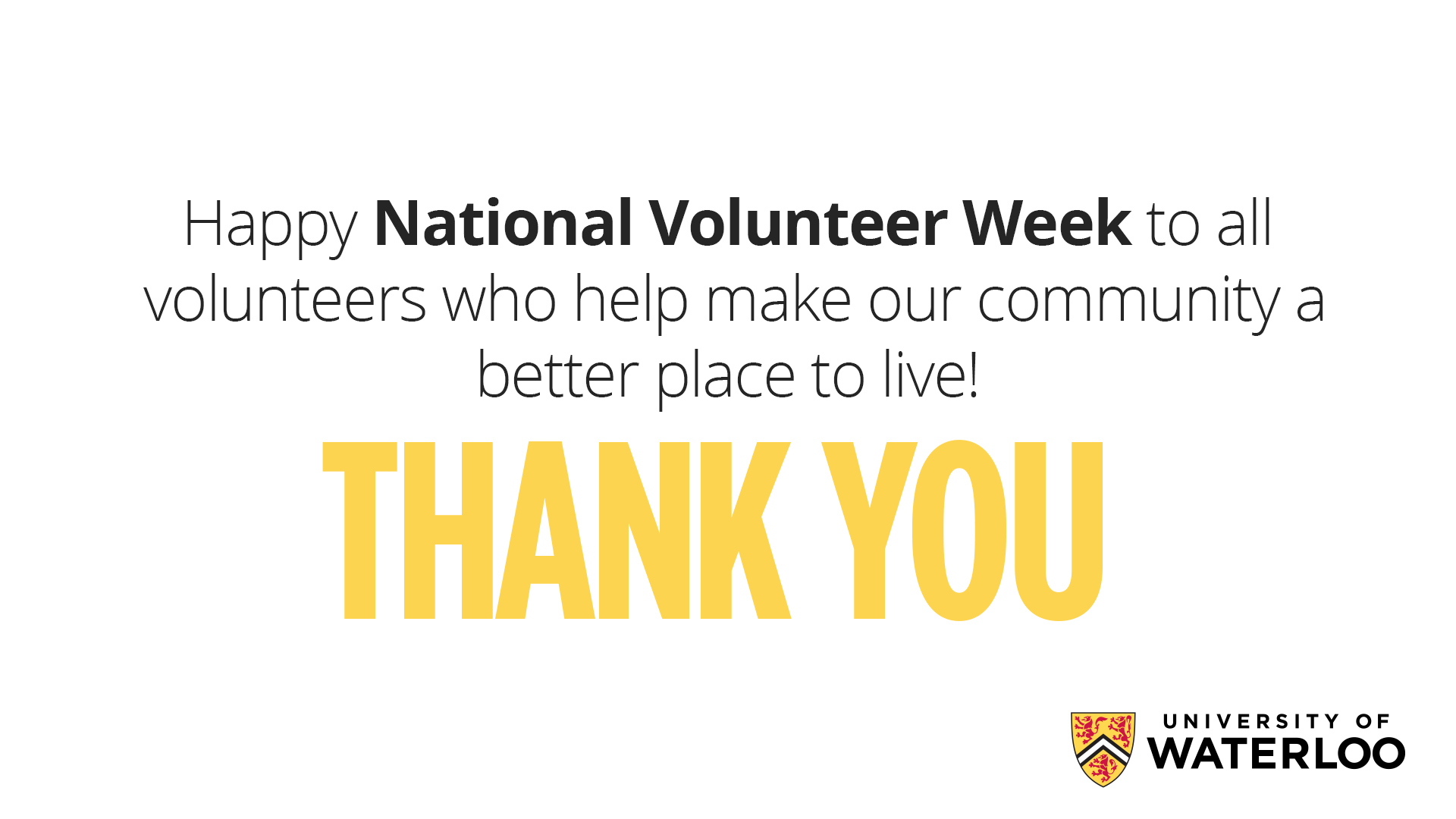 Thank you to all volunteers who help make our community a better place to live! THANK YOU