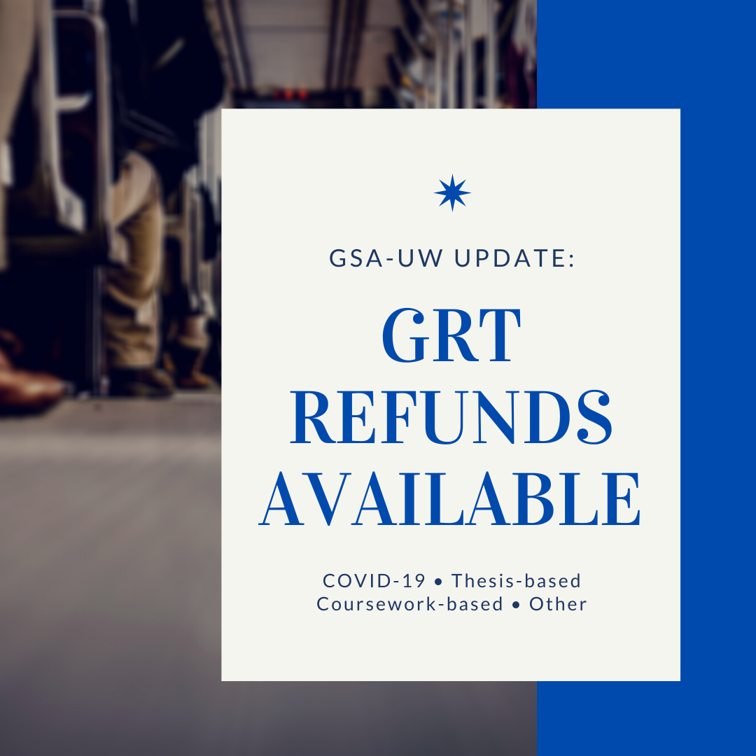 GRT refunds available for reasons such as COVID-19, and enrolment status as a research-based or coursework-based student.
