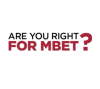 Are you right for MBET?