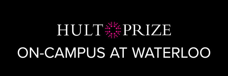 Hult Prize On-Campus at Waterloo