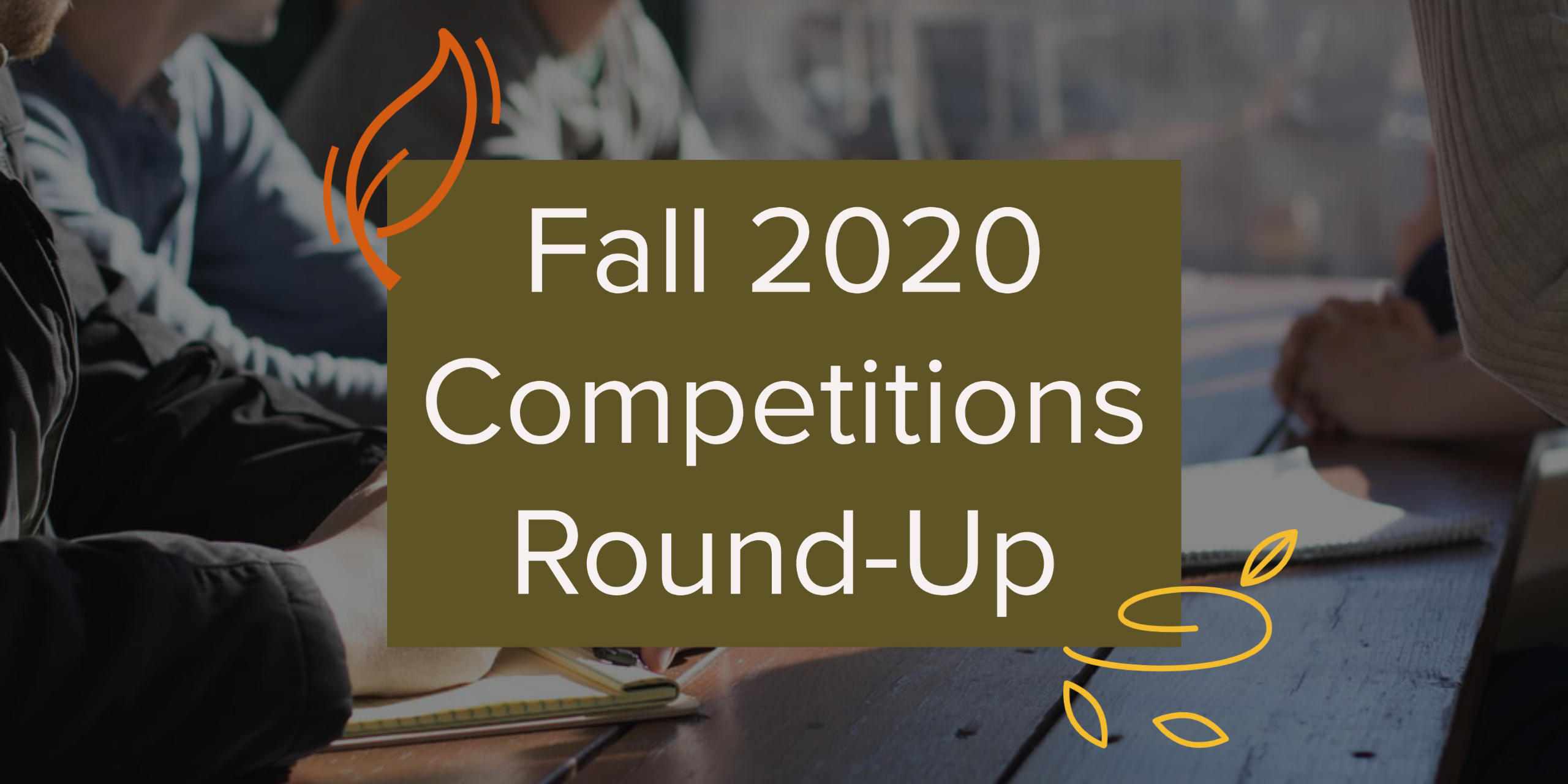 Fall 2020 Competitions Round-Up