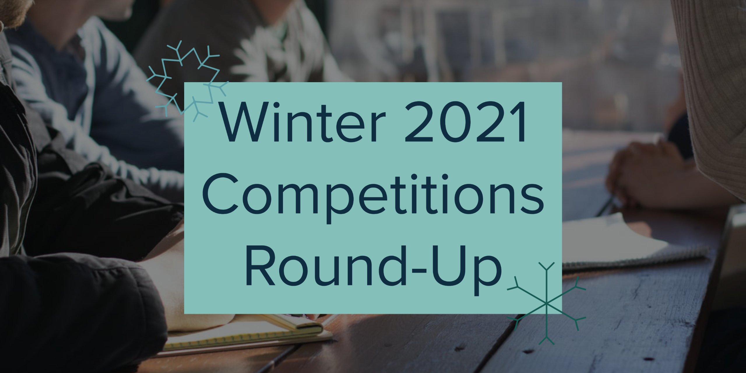 Conrad School Competitions Round-Up - Winter 2021