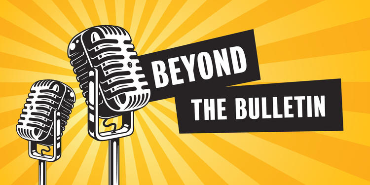 Beyond the Bulletin banner featuring two vintage microphones.