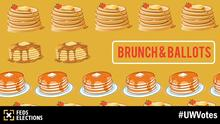 Federation of Students Brunch & Ballots event with a number of pancake stacks.