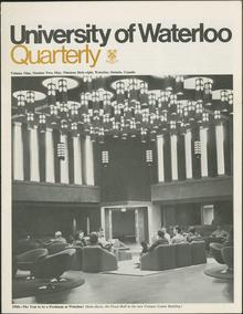 A scanned cover of an 1968 issue of the University of Waterloo Quarterly, showing off then then-new Campus Centre Great Hall.