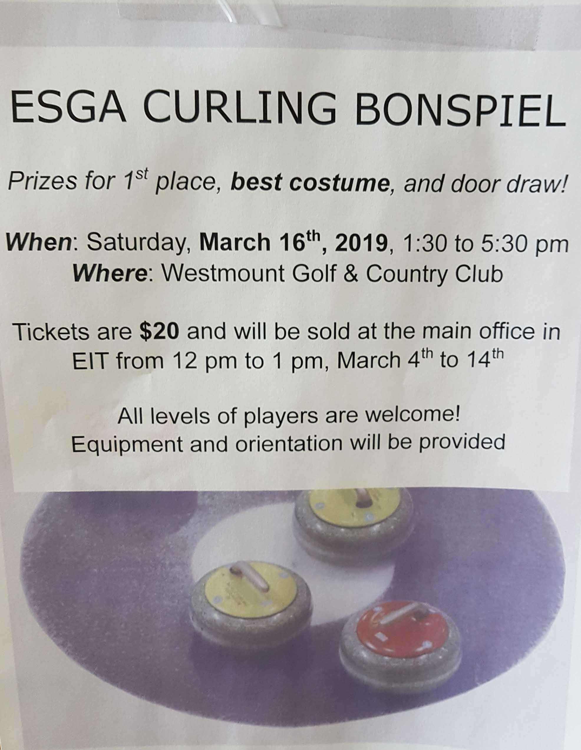 ESGA Curling Bonspiel March 16th 1:30-5:30 pm. Prize for best costume.
